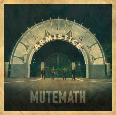 Mute Math: Armistice